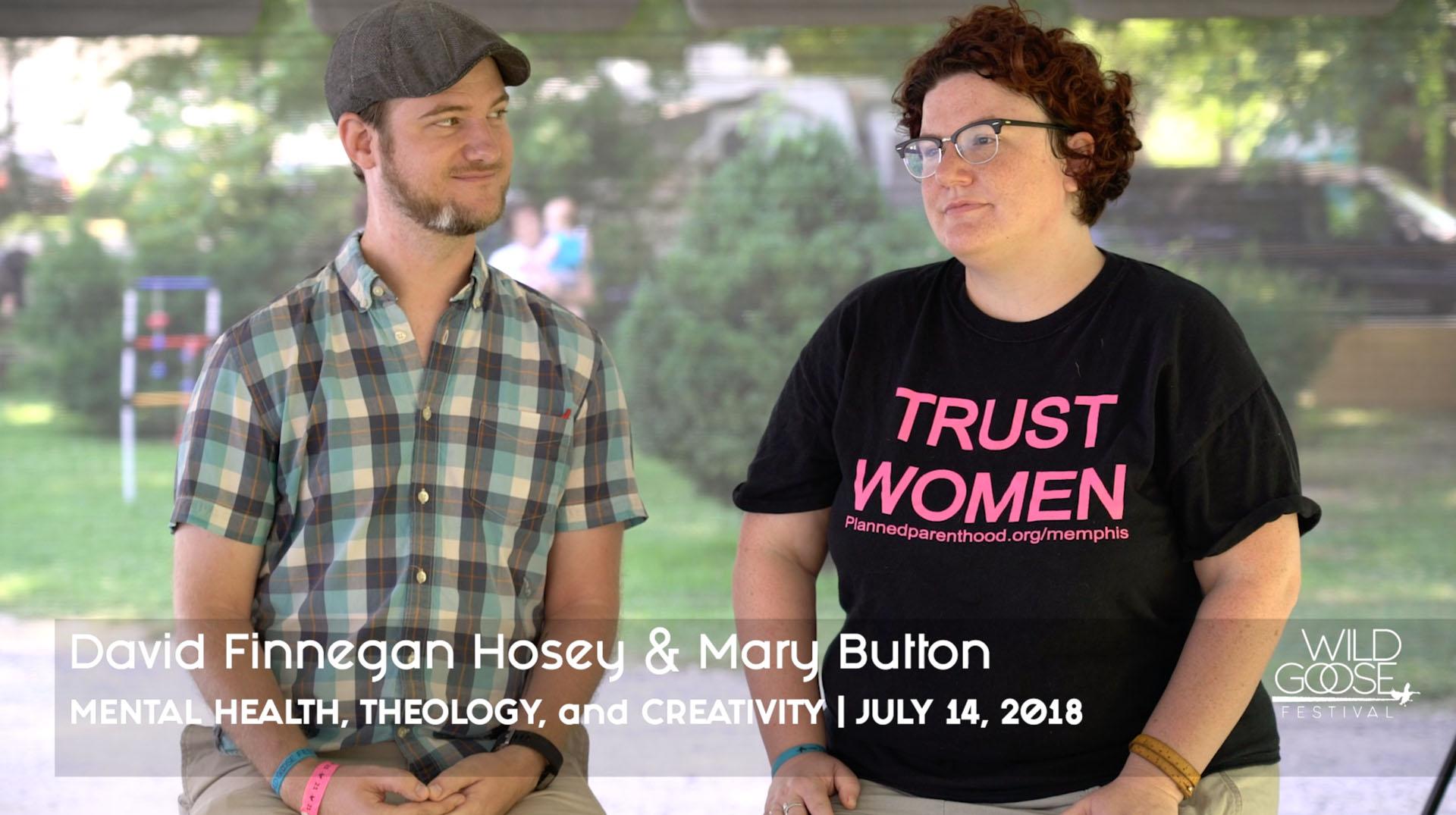 Mental Health, Theology, and Creativity - David Finnegan Hosey & Mary Button